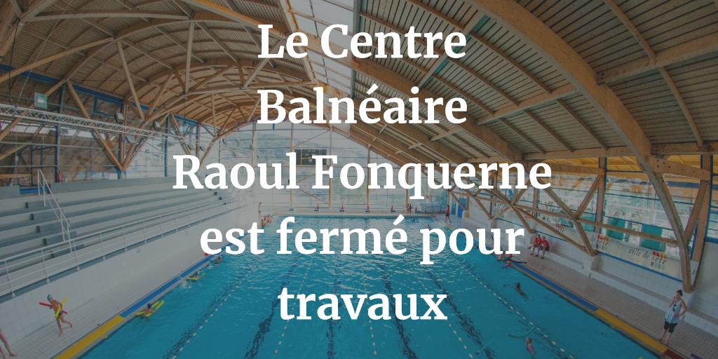 Fermeture du Centre balnéaire Raoul Fonquerne