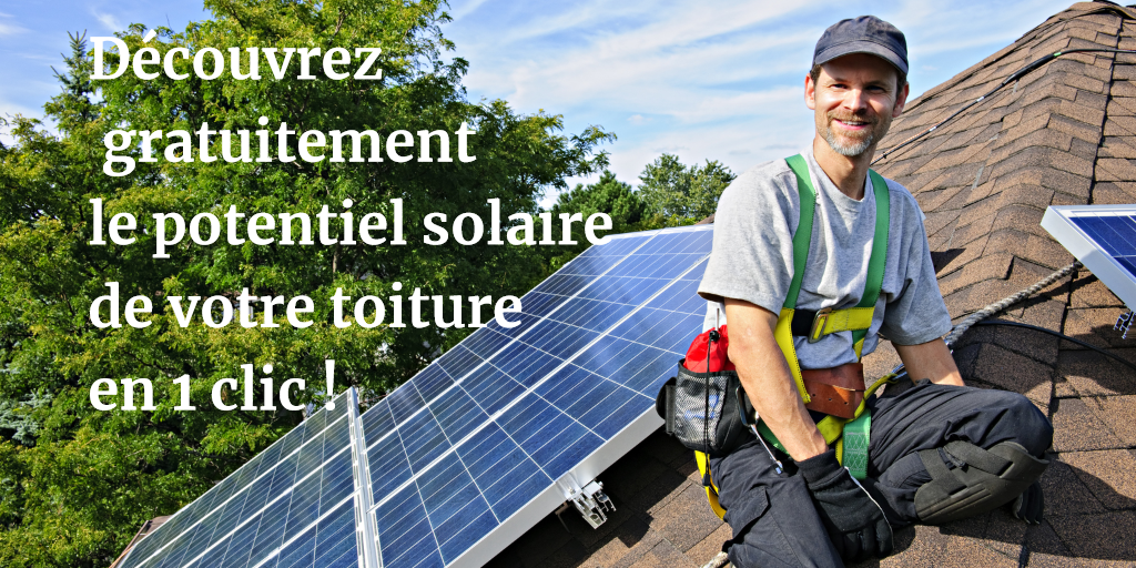 Cadastre solaire  : découvrez le potentiel solaire de votre toiture