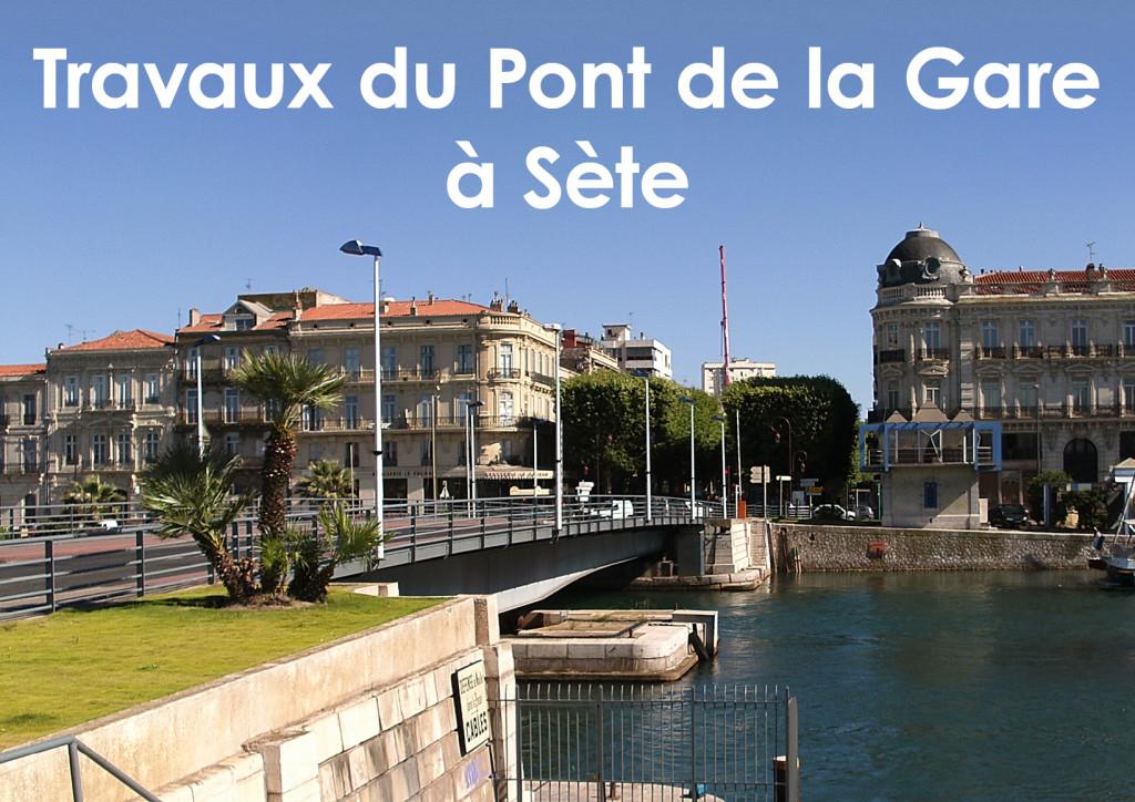 Travaux du Pont de la Gare à Sète